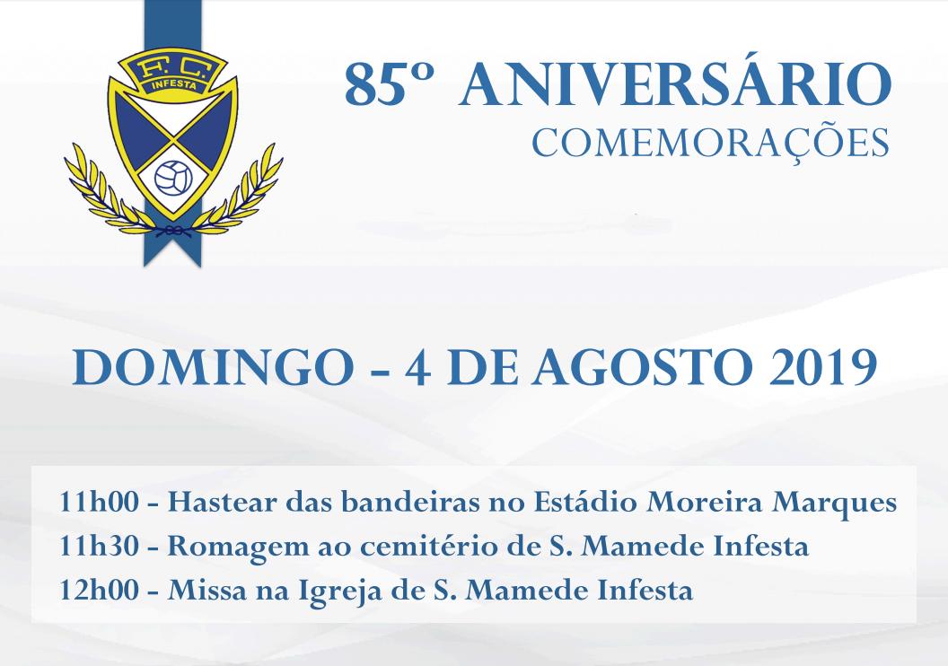 Comemorações do 85º Aniversário do FC Infesta